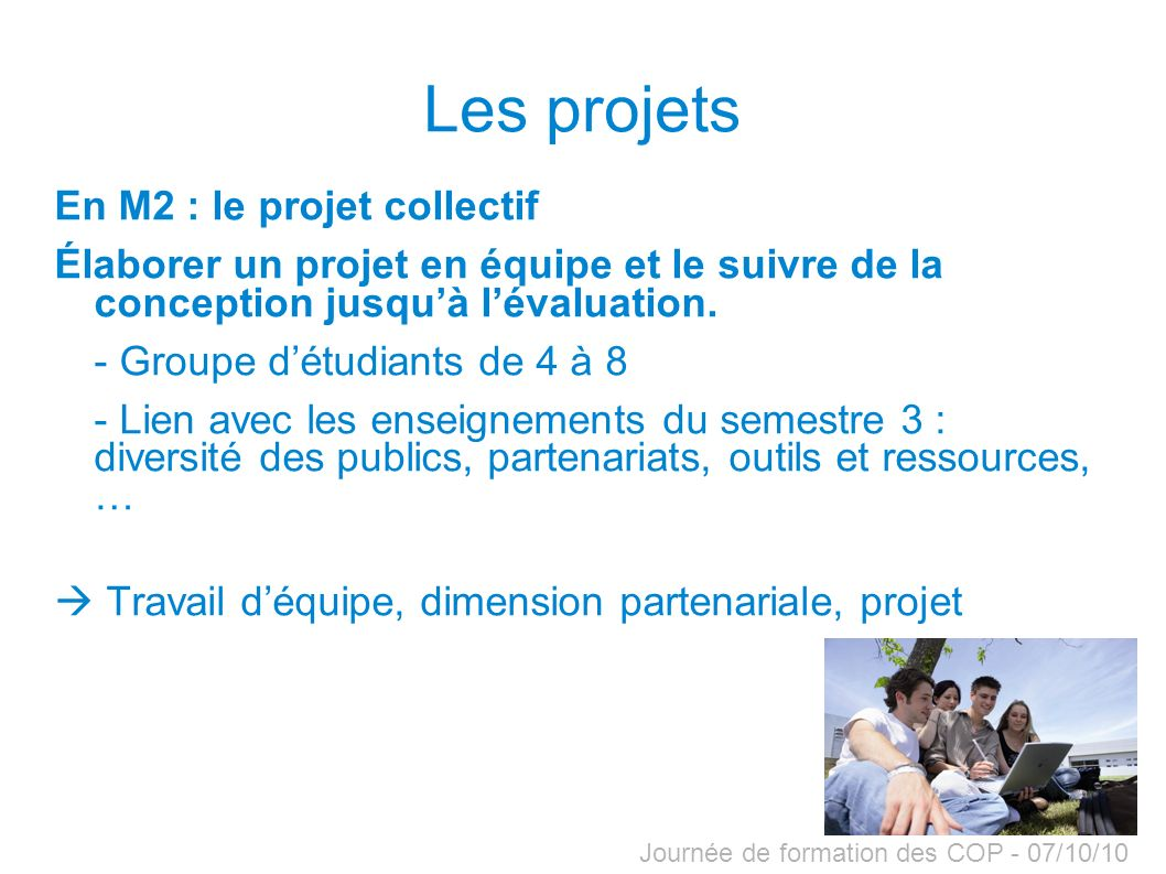 Les projets En M2 : le projet collectif