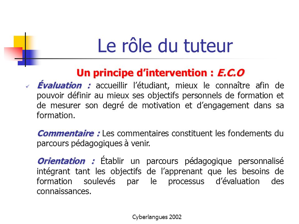 Un principe d'intervention : E.C.O