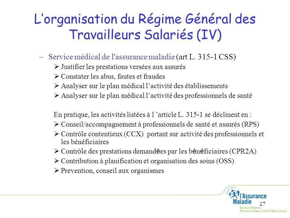 L'organisation du Régime Général des Travailleurs Salariés (IV)