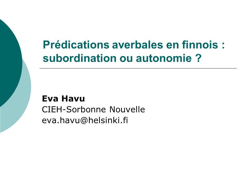 Prédications averbales en finnois : subordination ou autonomie