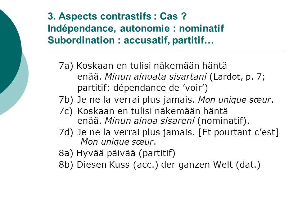 3. Aspects contrastifs : Cas