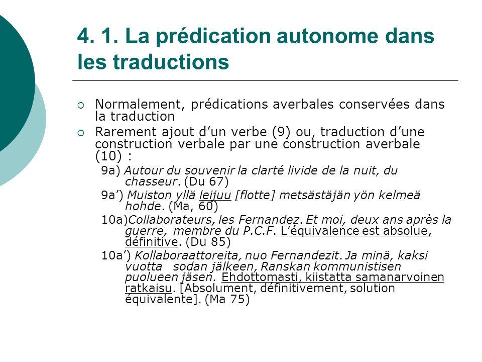 4. 1. La prédication autonome dans les traductions