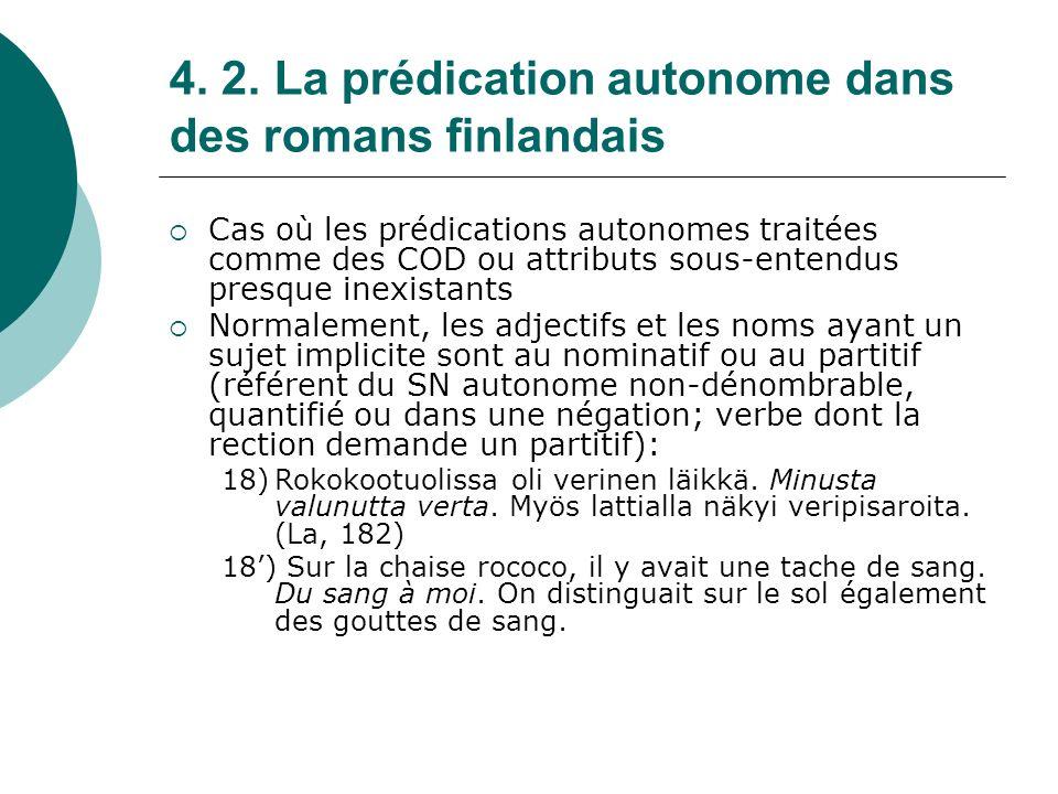 4. 2. La prédication autonome dans des romans finlandais