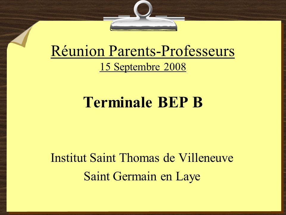 Réunion Parents-Professeurs 15 Septembre 2008 Terminale BEP B