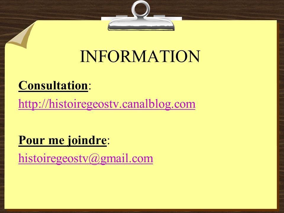 INFORMATION Consultation: http://histoiregeostv.canalblog.com