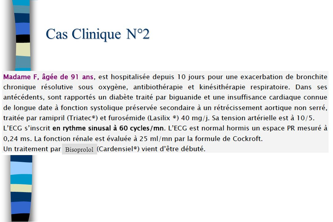 Cas Clinique N°2 Bisoprolol 57