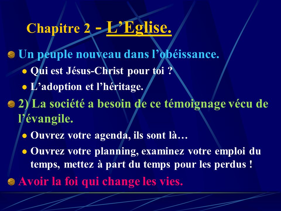 Chapitre 2 - L'Eglise. Un peuple nouveau dans l'obéissance.