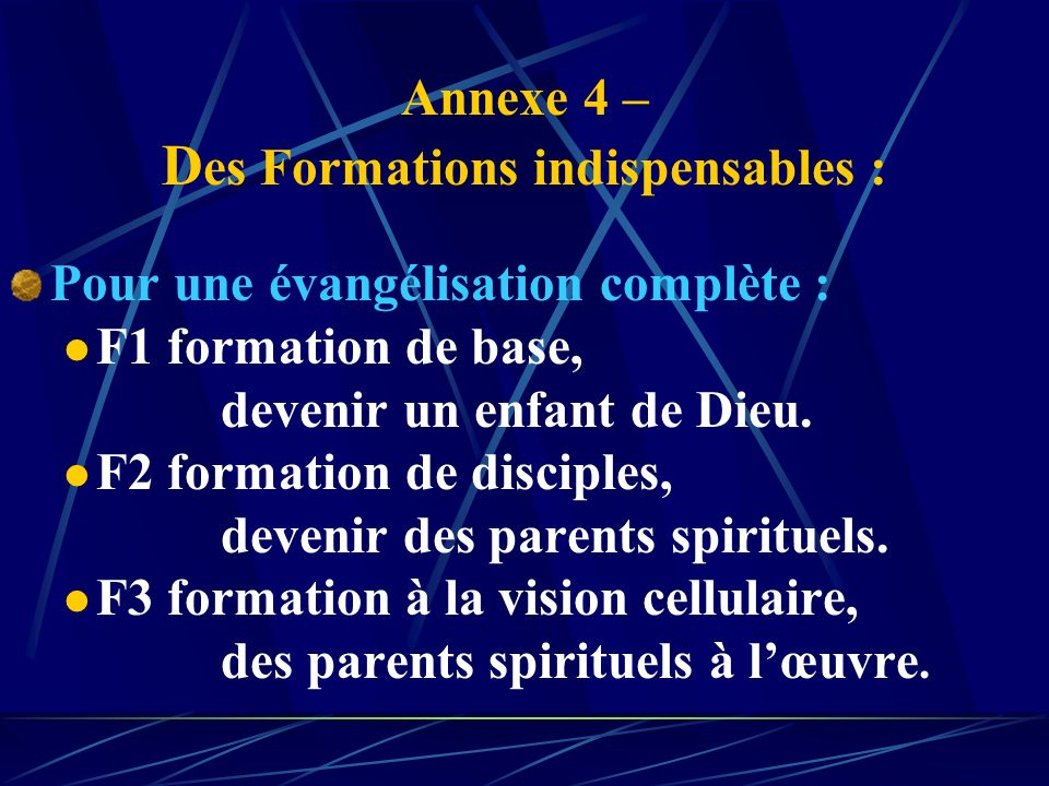 Annexe 4 – Des Formations indispensables :