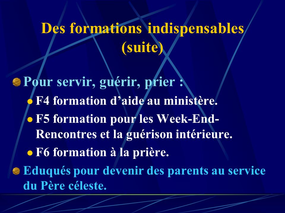 Des formations indispensables (suite)