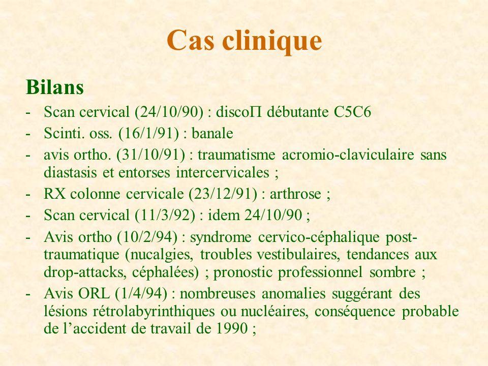 Cas clinique Bilans - Scan cervical (24/10/90) : disco débutante C5C6