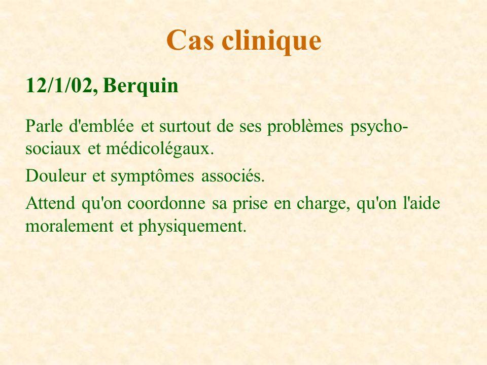 Cas clinique 12/1/02, Berquin