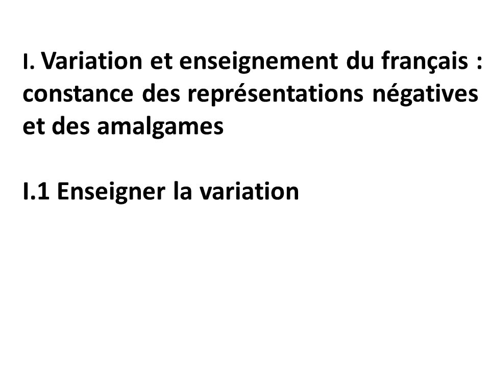 I.1 Enseigner la variation