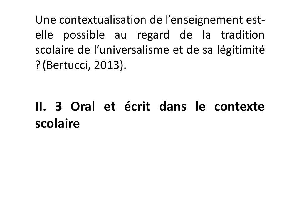 II. 3 Oral et écrit dans le contexte scolaire