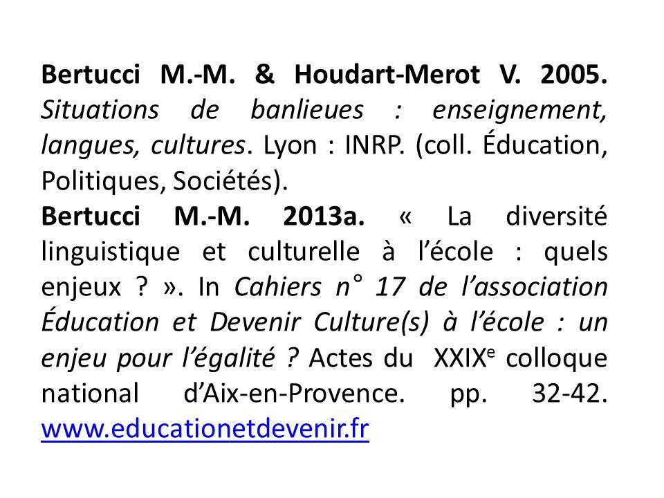 Bertucci M. -M. & Houdart-Merot V. 2005
