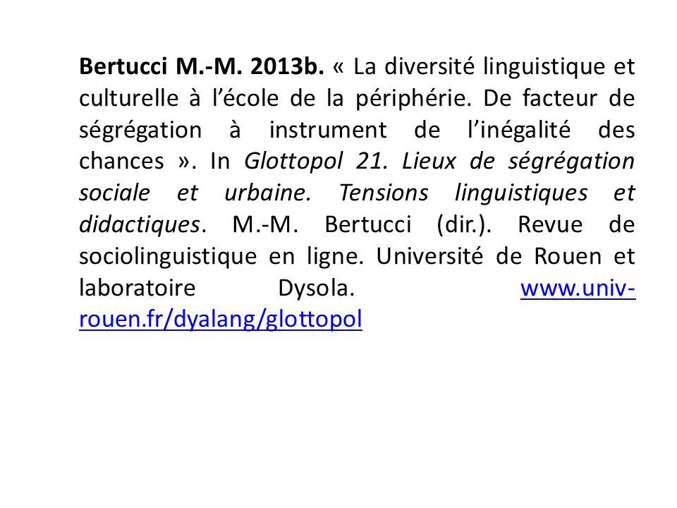 Bertucci M.-M. 2013b. « La diversité linguistique et culturelle à l'école de la périphérie.