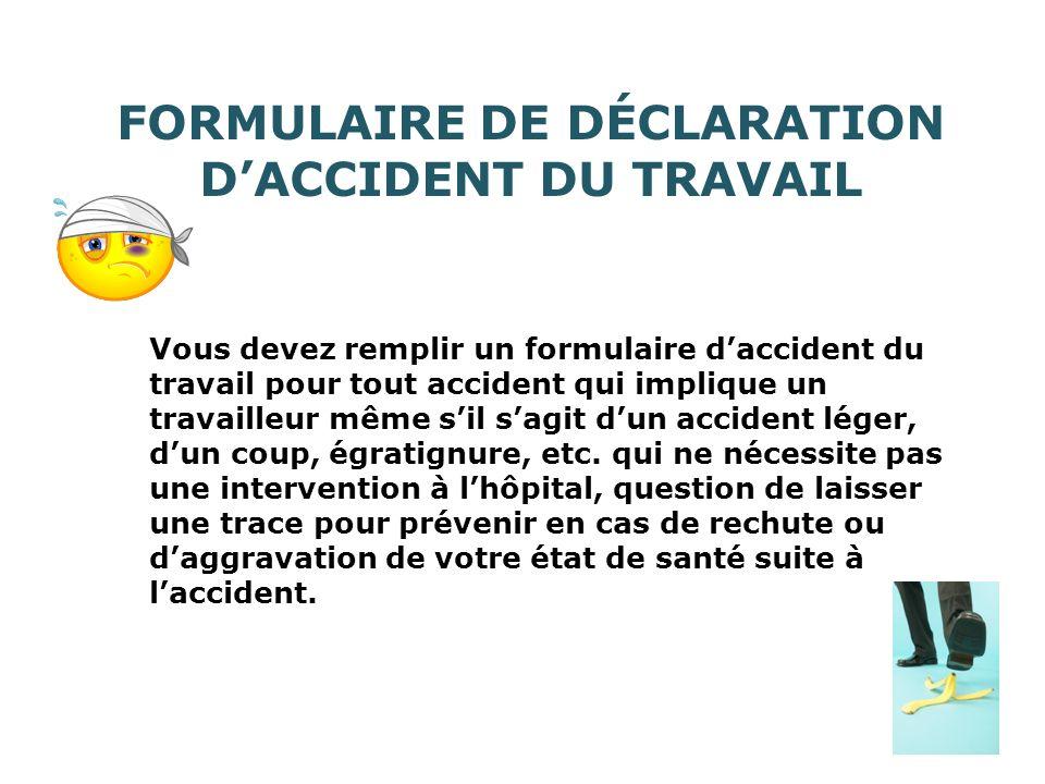 FORMULAIRE DE DÉCLARATION D'ACCIDENT DU TRAVAIL