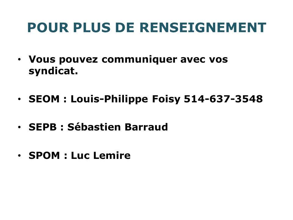 POUR PLUS DE RENSEIGNEMENT