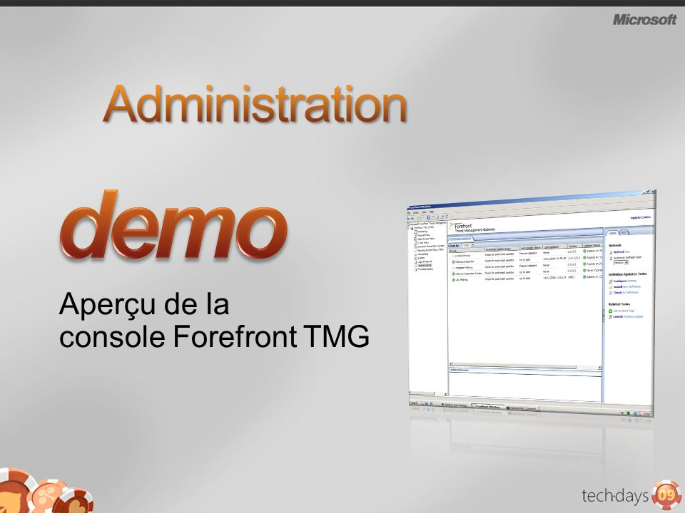 Aperçu de la console Forefront TMG