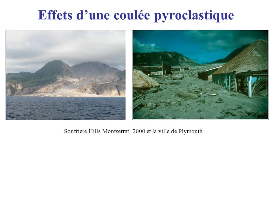 Effets d'une coulée pyroclastique