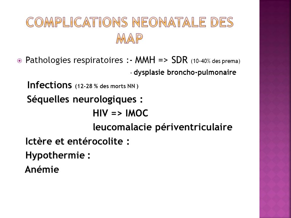 Complications neonatale des map