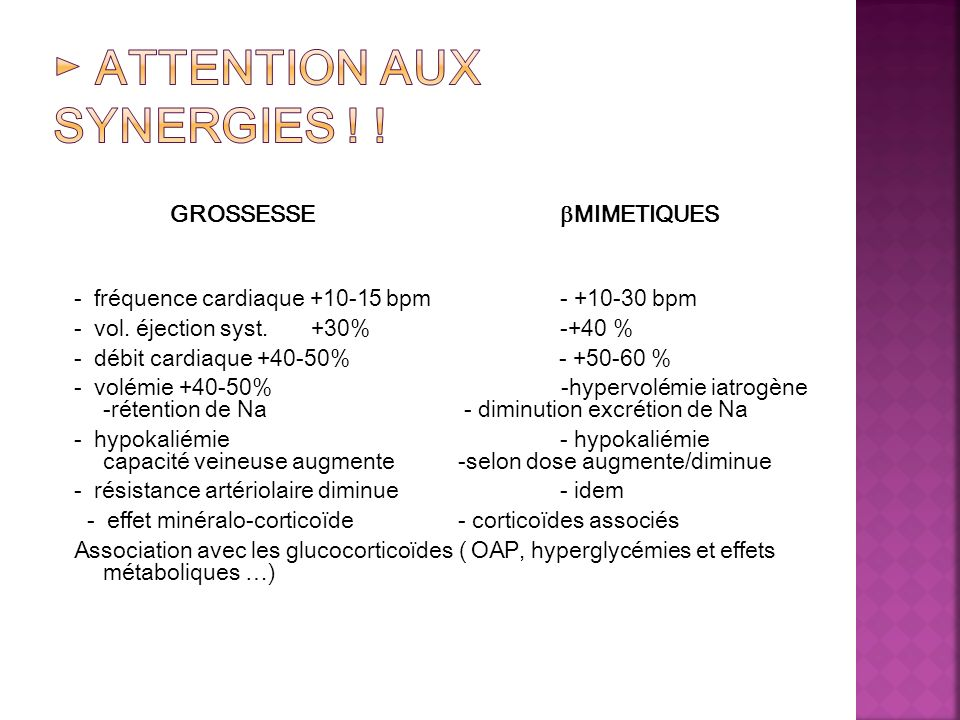 ► Attention aux synergies ! !
