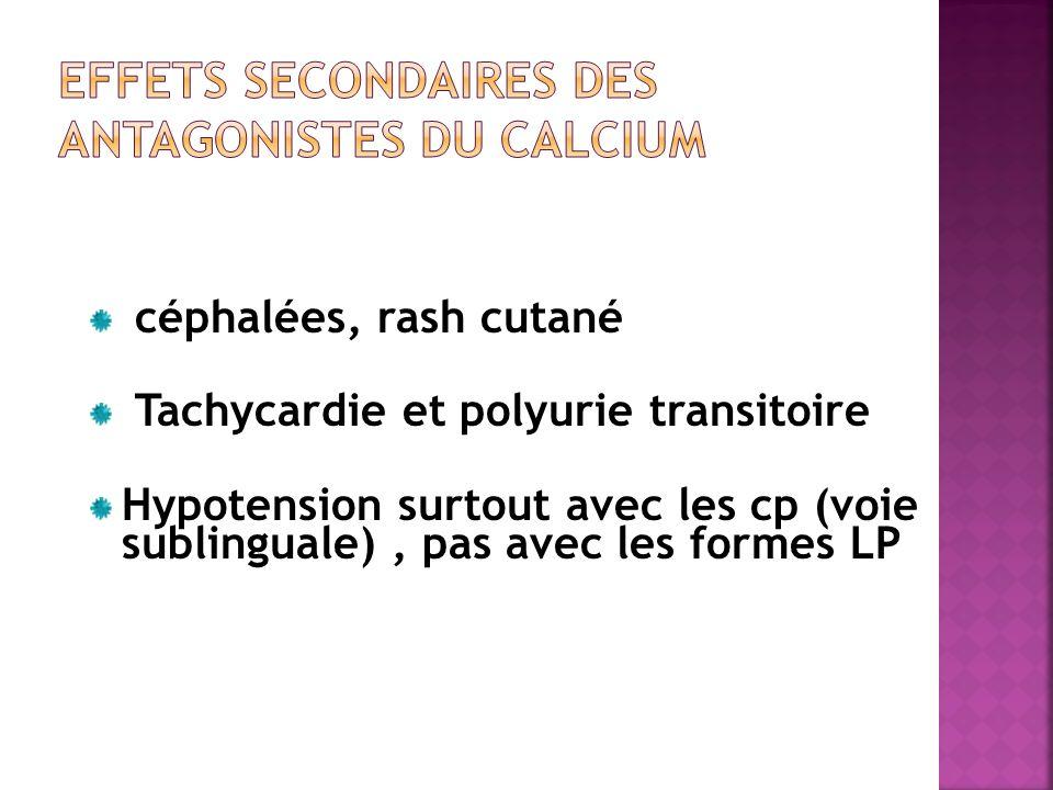 Effets secondaires des ANTAGONISTES DU CALCIUM