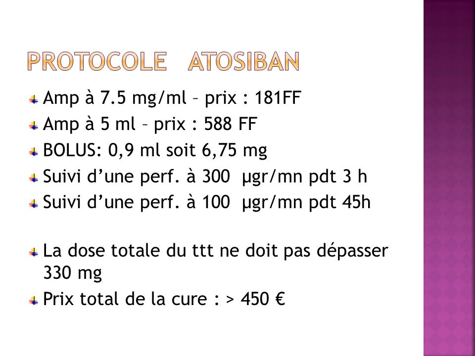 PROTOCOLE ATOSIBAN Amp à 7.5 mg/ml – prix : 181FF