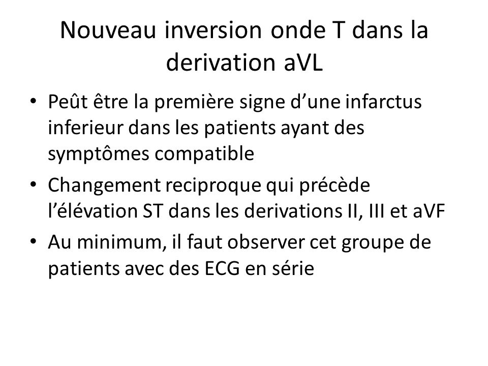 Nouveau inversion onde T dans la derivation aVL