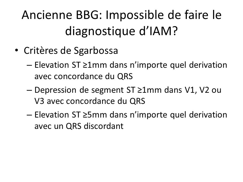 Ancienne BBG: Impossible de faire le diagnostique d'IAM