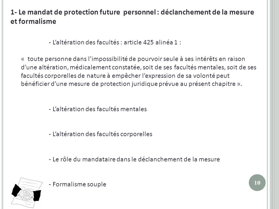 1- Le mandat de protection future personnel : déclanchement de la mesure et formalisme
