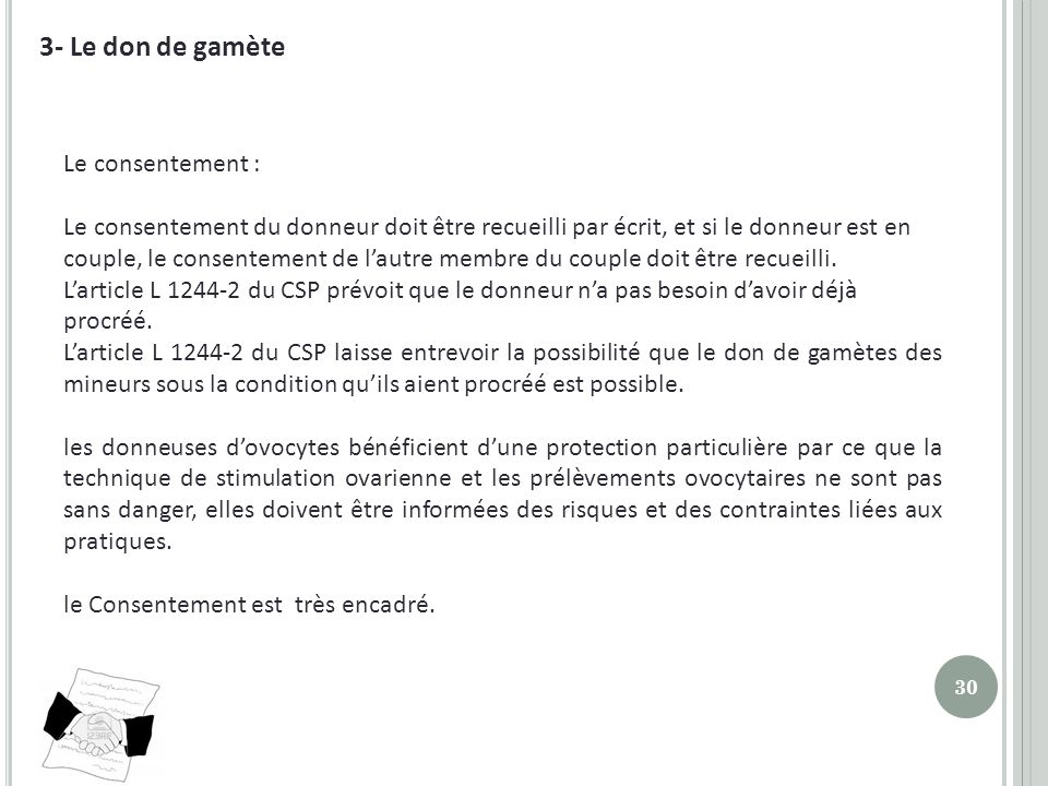 3- Le don de gamète Le consentement :