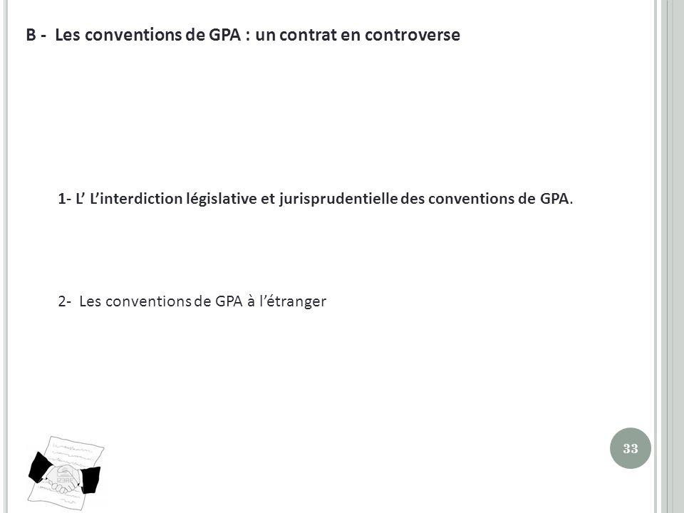 B - Les conventions de GPA : un contrat en controverse