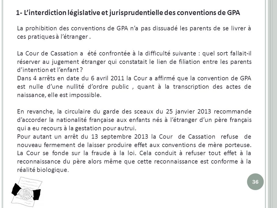 1- L'interdiction législative et jurisprudentielle des conventions de GPA