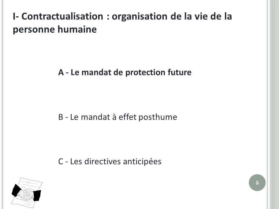 I- Contractualisation : organisation de la vie de la personne humaine