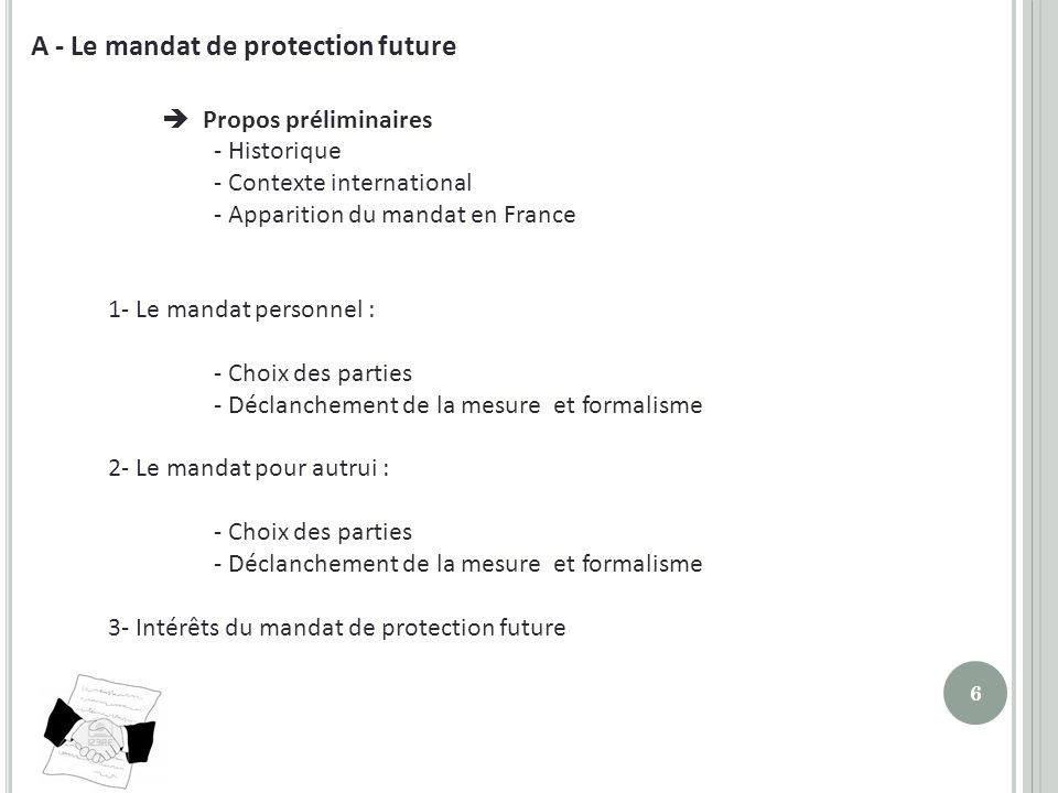 A - Le mandat de protection future