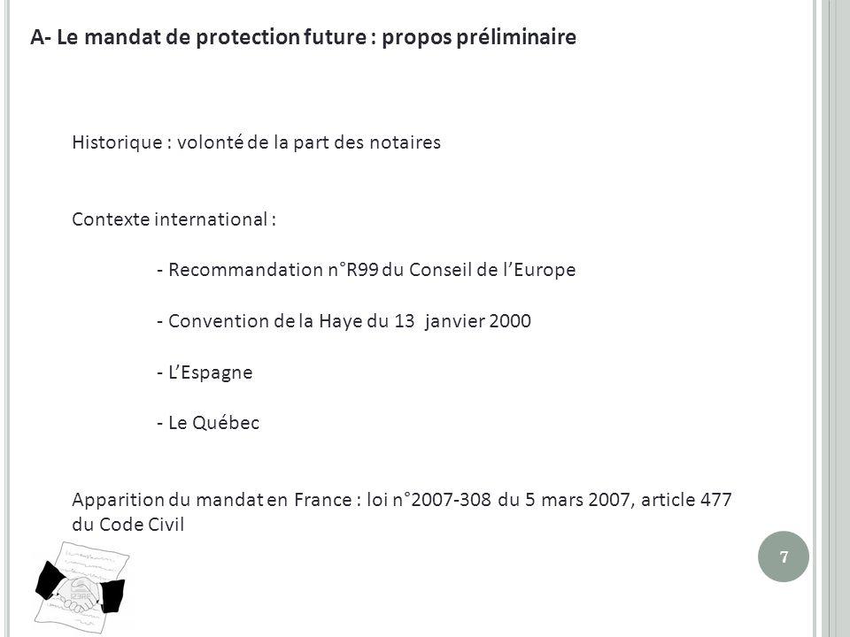 A- Le mandat de protection future : propos préliminaire