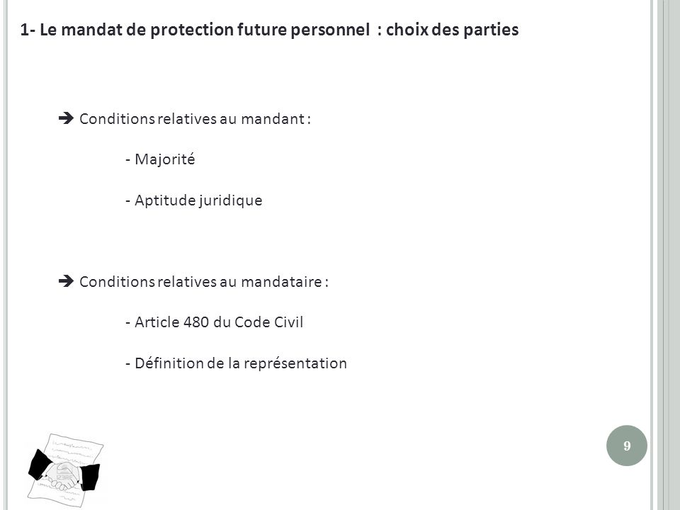 1- Le mandat de protection future personnel : choix des parties
