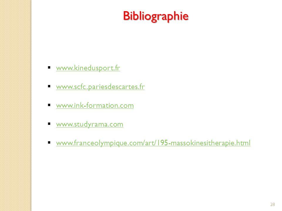 Bibliographie www.kinedusport.fr www.scfc.pariesdescartes.fr