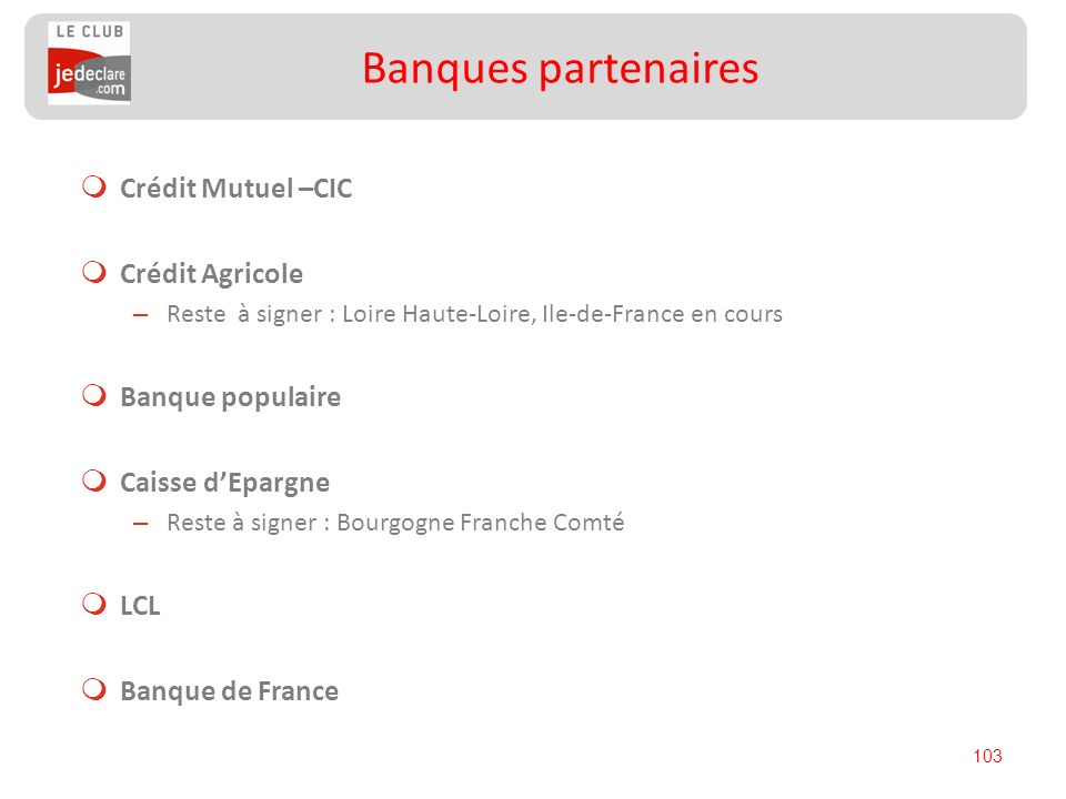 Banques partenaires Crédit Mutuel –CIC Crédit Agricole