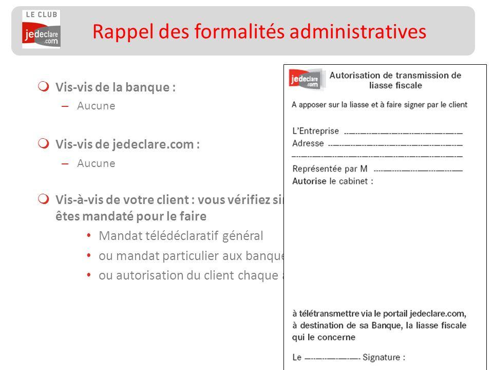 Rappel des formalités administratives