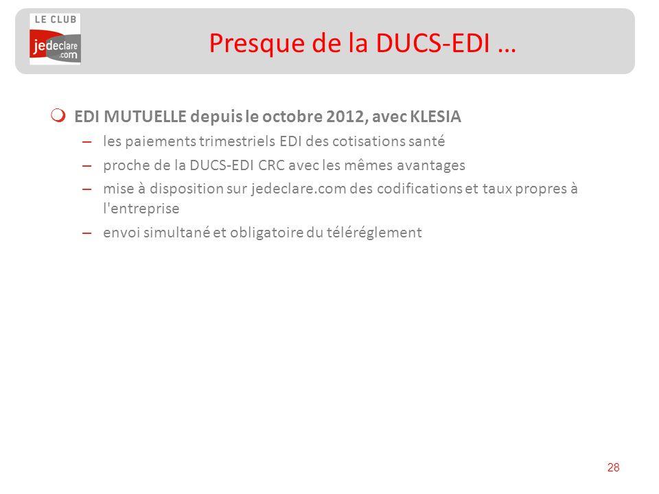 Presque de la DUCS-EDI …