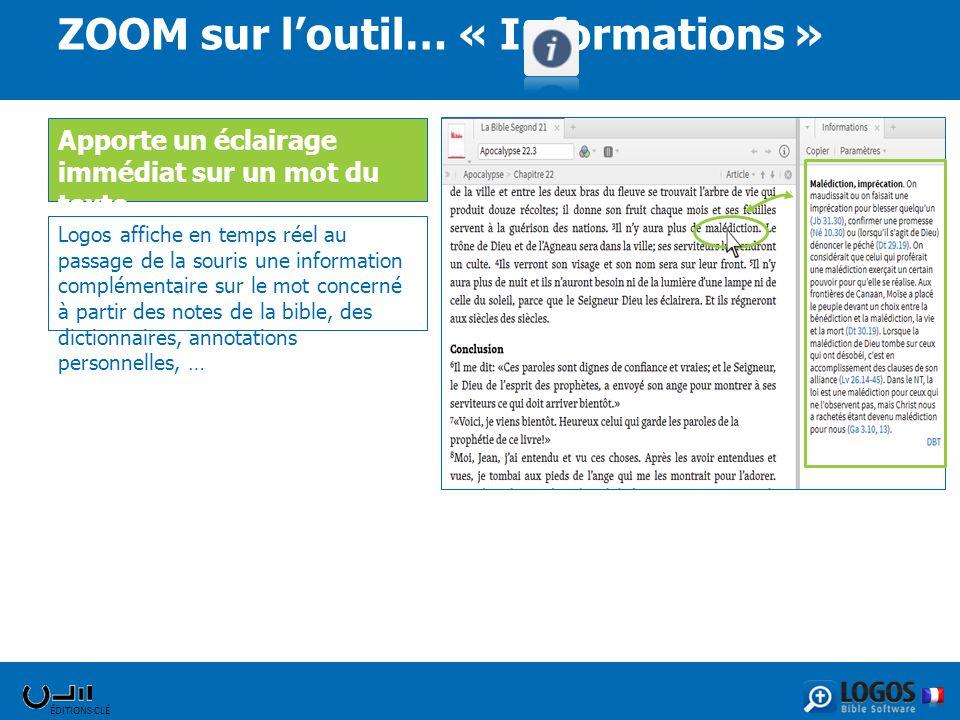 ZOOM sur l'outil… « Informations »