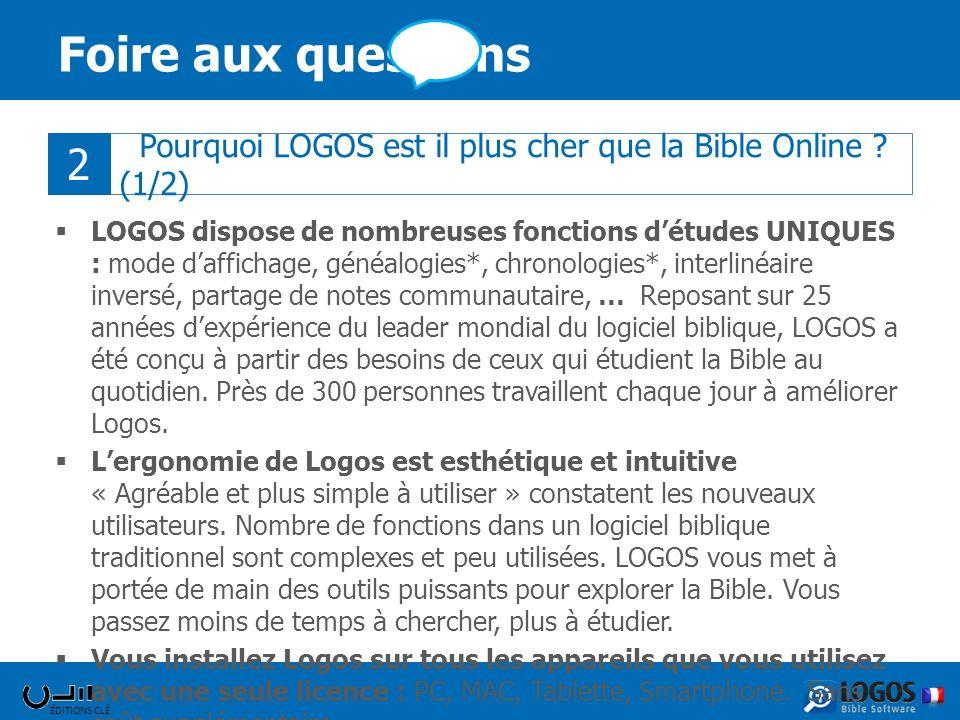 Foire aux questions 2. Pourquoi LOGOS est il plus cher que la Bible Online (1/2)