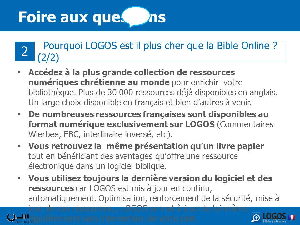 Foire aux questions 2. Pourquoi LOGOS est il plus cher que la Bible Online (2/2)