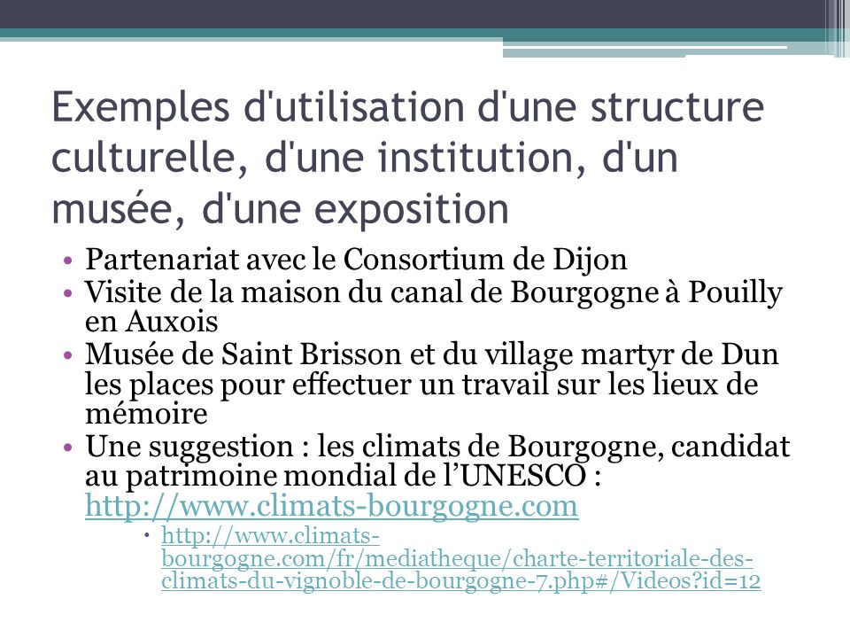 Exemples d utilisation d une structure culturelle, d une institution, d un musée, d une exposition