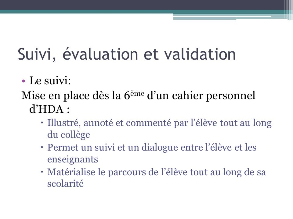 Suivi, évaluation et validation