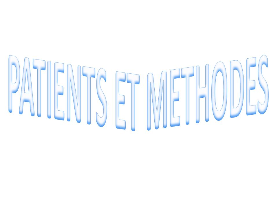 PATIENTS ET METHODES