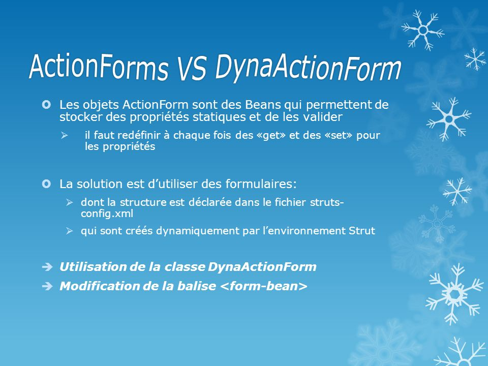 ActionForms VS DynaActionForm