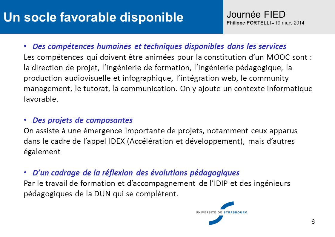 Un socle favorable disponible