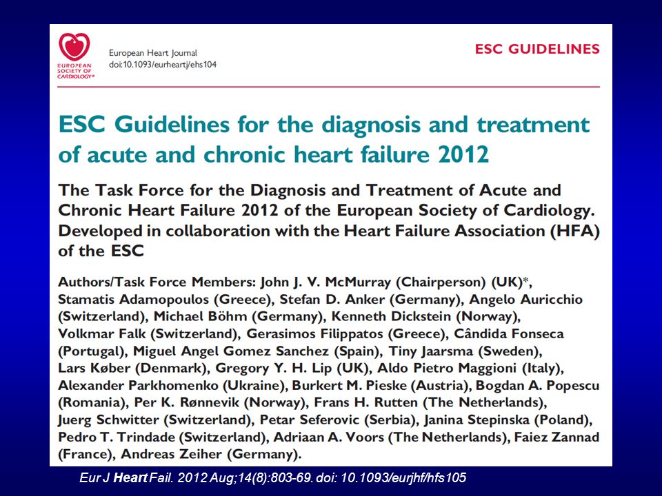 Eur J Heart Fail. 2012 Aug;14(8):803-69. doi: 10.1093/eurjhf/hfs105